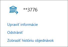 Stránka Možnosti platenia zobrazujúca prepojenia Upraviť informácie, Odstrániť a Zobraziť históriu objednávok pre bankové konto.