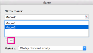 Select a macro and click the minus sign to delete it