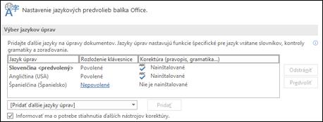 Dialógové okno, v ktorom môžete pridať, vybrať alebo odstrániť jazyk, ktorý Office používa pre nástroje na úpravu a korektúru.
