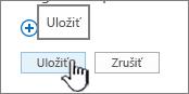 Uloženie zmien pre panel Rýchly prístup