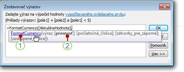 Rýchle informácie Zobraziť možnosti pre funkciu.