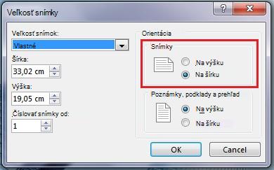 V dialógovom okne Veľkosť snímky môžete zmeniť orientáciu snímky na výšku alebo na šírku.
