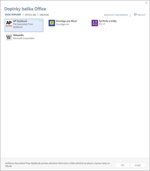 Snímka obrazovky zobrazuje karta moje Doplnky Doplnky používateľov, ktorých sa zobrazujú stránky doplnkov balíka Office. Vyberte doplnok a spustite ho. K dispozícii sú možnosti spravovať moje doplnky alebo obnoviť.