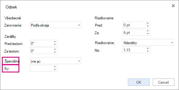 Vyberte typ zarážky v zozname Špeciálne a potom v časti O koľko nastavte mernú jednotku.