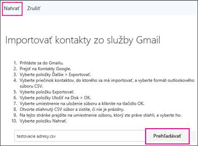 Vyberte položku Prehľadávať a vyhľadajte súbor .csv. Potom vyberte položku Nahrať a importujte súbor do svojho konta v službách Office 365.