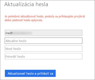 Vslužbách Office 365 sa používateľovi zobrazí výzva na vytvorenie nového hesla.