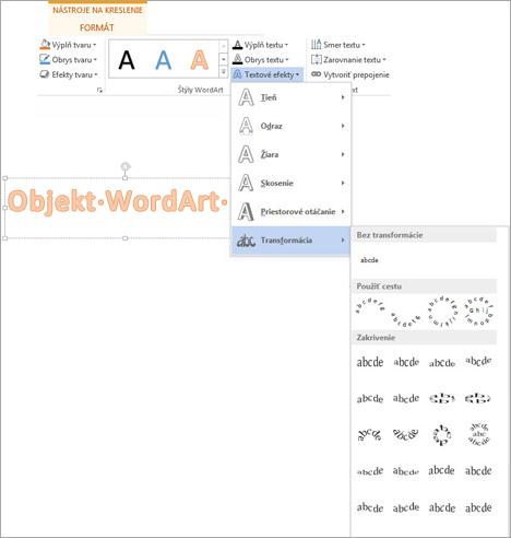 Textové efekty na karte Formát v nástrojoch na kreslenie s otvorenou galériou Transformácia