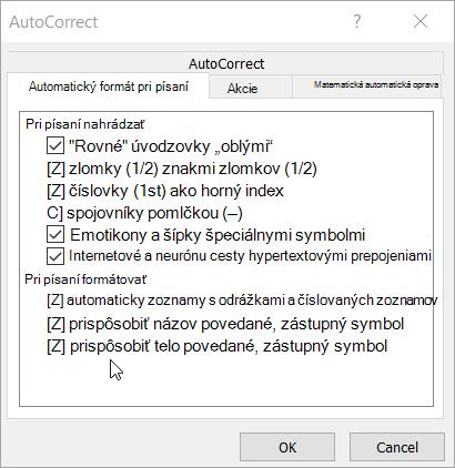 Možnosti na automatický formát pri písaní