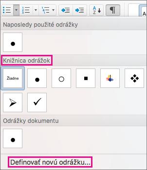 Ak knižnica odrážok neobsahuje požadovaný symbol, kliknite na položku Definovať novú odrážku.
