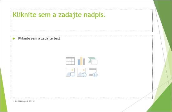 Snímka so zástupným symbolom nadpisu a obsahu v PowerPointe