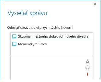 Snímka obrazovky s hornou časťou dialógového okna na vysielanie správy
