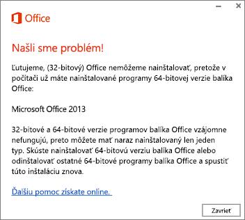 Chybové hlásenie Nemožno nainštalovať 32-bitový Office do 64-bitového systému
