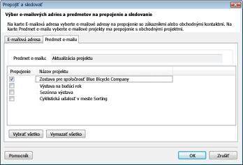 Dialógové okno Prepojenie a sledovanie na karte Predmet e-mailu so začiarknutým políčkom so začiarknutým políčkom Obchodný projekt.