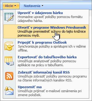 Otvoriť v programe Windows Prieskumník menu v časti akcie