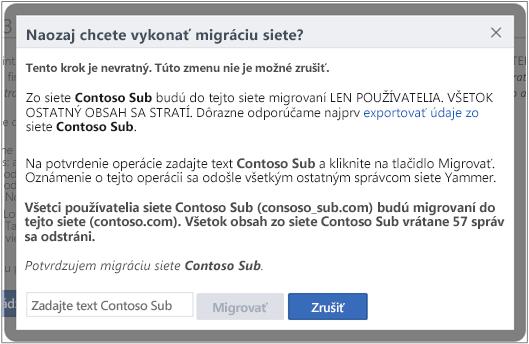 Snímka obrazovky dialógového okna spotvrdením migrácie siete Yammer