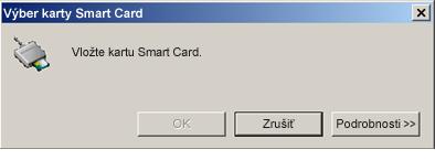 Výzva na vloženie karty Smart Card