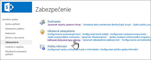 Nastavenie blokovaných súborov z centrálnej správy zabezpečenia
