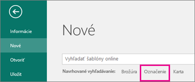 Kliknite na položky Súbor, Nové a v poli Hľadať v riadku Návrhy pri vyhľadávaní zobrazte položku Menovka.