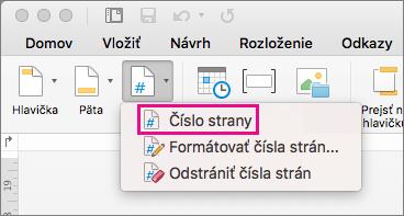 Na karte Hlavička a päta kliknutím na položku Číslo strany v ponuke Číslo strany pridáte číslo strany.