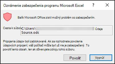 Upozornenie zabezpečenia programu Microsoft Excel – označuje, že Excel identifikoval potenciálne bezpečnostné obavy. Ak dôverujete zdrojovému súboru, v prípade, že ho nechcete, vyberte možnosť povoliť.