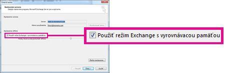 Začiarkavacie políčko Použiť režim Exchange s vyrovnávacou pamäťou v dialógovom okne Zmena konta