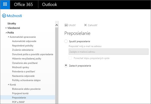 Snímka obrazovky zobrazuje stránku možnosti Presmerovanie s vybratou možnosťou Zastaviť preposielanie.