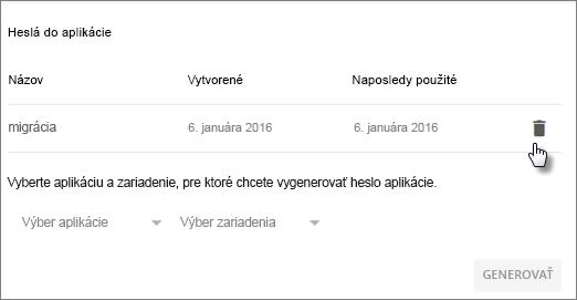 Vyberte ikonu Koša vedľa hesla aplikácie, ktoré chcete zrušiť.