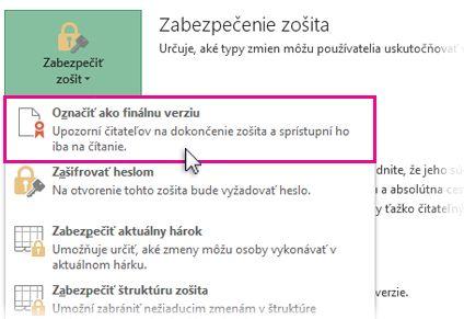 Vyberte položku Označiť ako finálnu verziu v časti zabezpečiť zošit