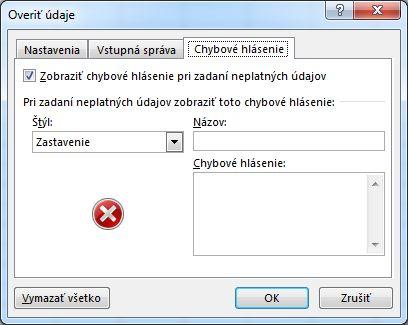 Ak rozbaľovací zoznam vExceli nefunguje správne, napíšte správu, ktorá sa má používateľom zobraziť