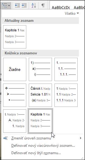 Pomocou viacúrovňového zoznamu Nadpisy kapitol môžete formátovať nadpisy kapitol, ktoré sa zahrnú do popisov.