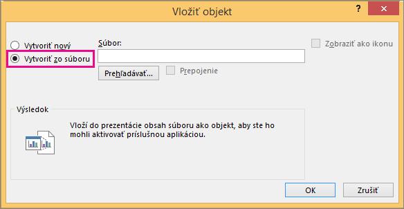 Vybratá možnosť Vytvoriť zo súboru v dialógovom okne Vložiť objekt