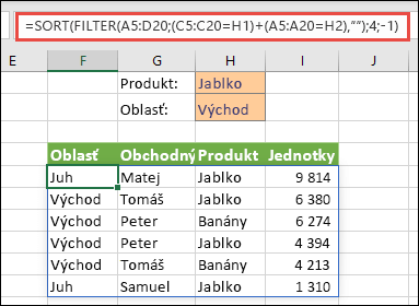 Súčasné použitie funkcií FILTER a SORT – filtrovanie podľa produktu (jablko) ALEBO podľa oblasti (východ)