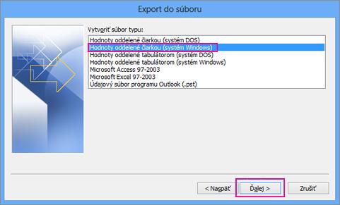 Vyberte položku Hodnoty oddelené čiarkou (Windows)
