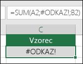 Excel zobrazí chybu #ODKAZ vtedy, keď odkaz na bunku nie je platný