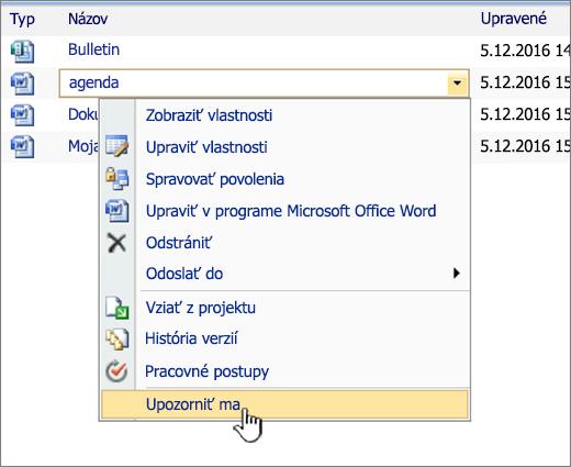 Rozbaľovací zoznam vSharePointe 2007 so zvýraznenou položkou Upozorniť ma