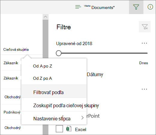 Ak chcete otvoriť panel filtra kliknite na položku Filtrovať podľa