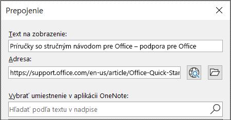 Snímka obrazovky dialógového okna prepojenia voOneNote. Obsahuje dve polia na vyplnenie: Zobrazovaný text a Adresa.