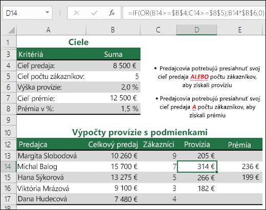 Príklad použitia funkcie IF a OR na výpočet provízie z predaja.