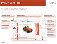 Príručka so stručným návodom pre PowerPoint 2013