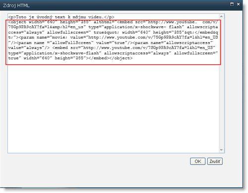 Editor zdroja HTML pre webovú časť Editor obsahu s Vkladací kód videa