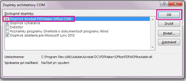 Začiarknite políčko doplnku Acrobat PDFMaker Office COM Addin akliknite na položku OK.
