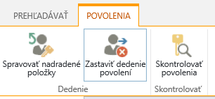 Ovládací prvok povolení pre zoznam alebo knižnicu so zobrazením tlačidla Zastaviť dedenie povolení