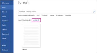 Karta Osobné zobrazujúca vlastnú šablónu po kliknutí na položky Súbor > Nové
