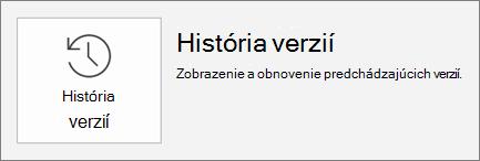 Tlačidlo História verzií v rámci karty súbor.