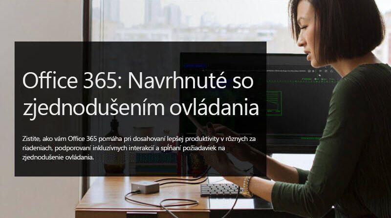 Obrázok ženy pozerajúcej sa na mobilné zariadenie; doplnkový text znie Office 365: Dizajn so zjednodušením ovládania