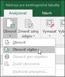 Prostredníctvom položiek Pás s nástrojmi > Nástroje pre kontingenčné tabuľky > Analyzovať > Údaje obnovte všetky kontingenčné tabuľky, kliknite na šípku pod tlačidlom Obnoviť a vyberte položku Obnoviť všetko.