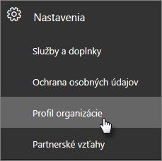 VCentre spravovania prejdite na položku Nastavenia, potom na položku Profil organizácie.