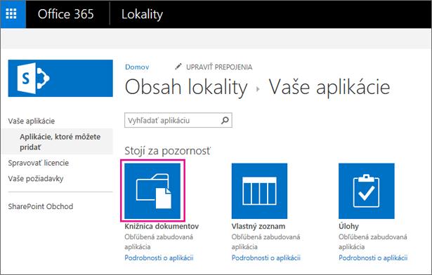 Ak chcete pridať nový kontajner ukladacieho priestoru dokumentov, vyberte na stránke Vaše aplikácie dlaždicu Dokumenty.