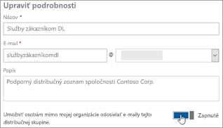 Snímka obrazovky: Zapnutie prepínača, ktorý povolí externým členom odosielať správy distribučnému zoznamu