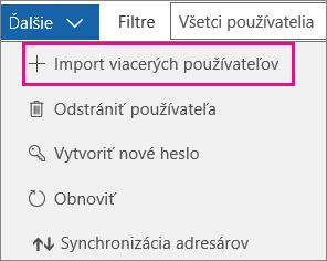 V rozbaľovacom zozname Viac vyberte položku Importovať viacero používateľov